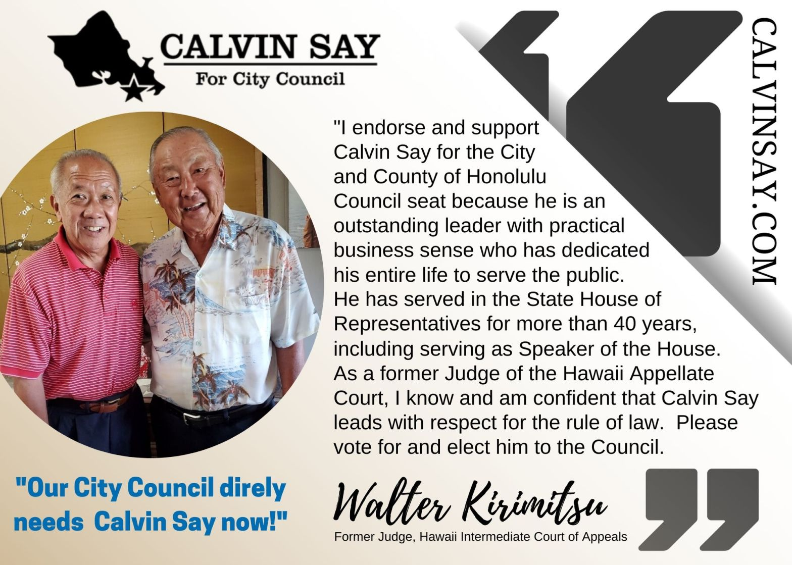 Mahalo Kirimitsu 'Ohana for your support of Calvin K.Y. Say for Honolulu City Council District V!