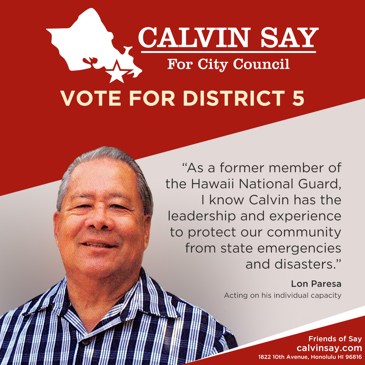 Lon Paresa's words in support of Speaker Calvin K.Y. Say for Honolulu City Council.
