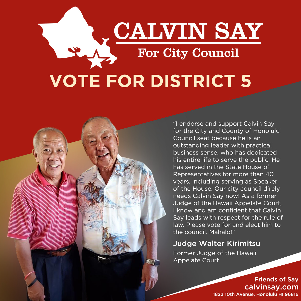 Judge Walter Kirimitsu's kind message in support of Speaker Emeritus Calvin K.Y. Say for Honolulu City Council District V.
