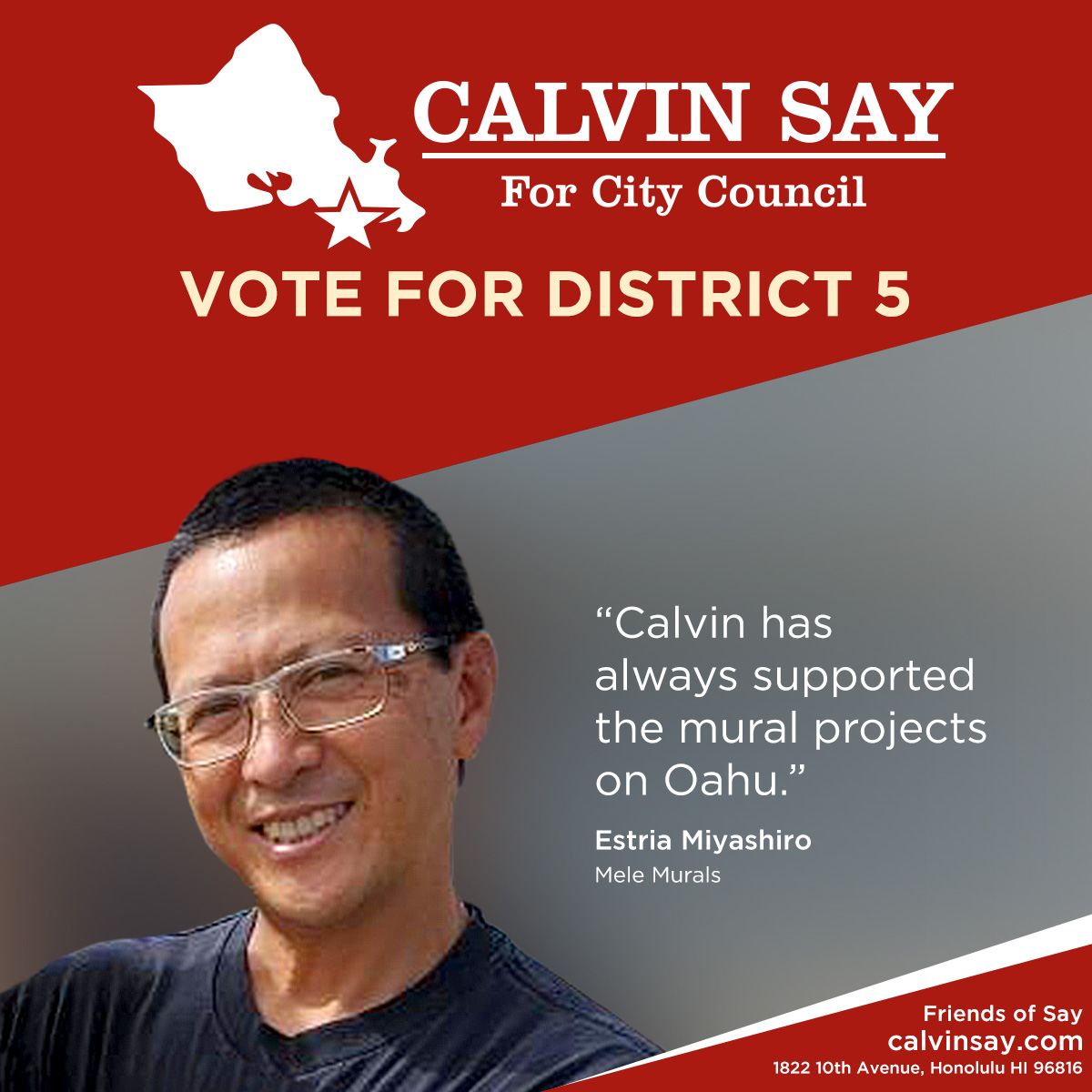 Estria Miyashiro's words in support of Speaker Emeritus Calvin K.Y. Say for Honolulu City Council District V.