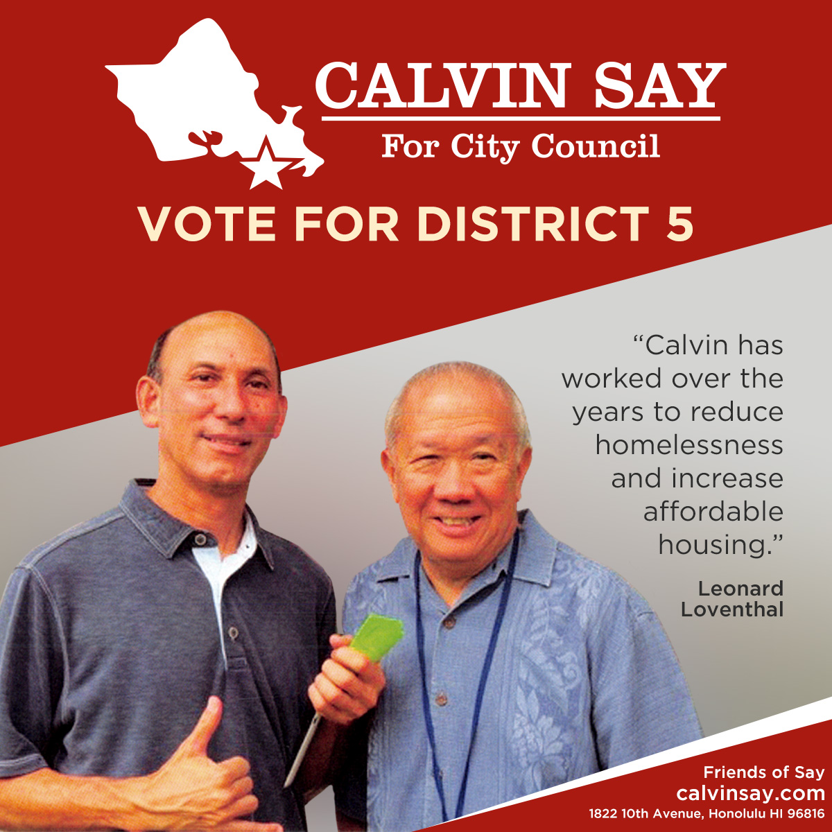 Leonard Loventhal supports Speaker Emeritus Calvin K.Y. Say for Honolulu City Council.